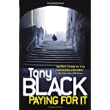 Paying For It (Gus Dury 1)by Tony Black