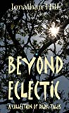 Beyond Eclectic by Jonathan Hill