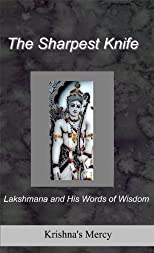 The Sharpest Knife:  Lakshmana and His Words of Wisdom