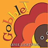 Gobble!: Fun Thanksgiving Stories, Jokes, Games, and Thanksgiving Coloring Book (Thanksgiving Books for Children)