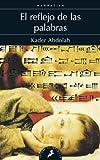 img - for El reflejo de las palabras (Spanish Edition) book / textbook / text book