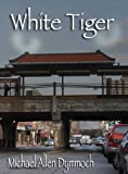 img - for White Tiger (The John Thinnes & Jack Caleb Mysteries Book 5) book / textbook / text book