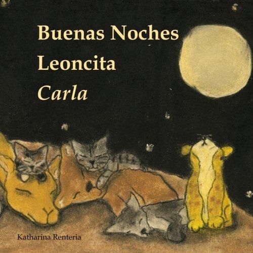 Buenas Noches Leoncita Carla