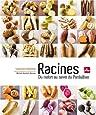 RACINES - DU RAIFORT AU NAVET