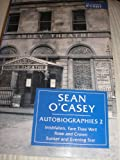 Sean O'Casey - Autobiographies: Inishfallen, Fare Thee Well, Rose & Crown, Sunset & Evening Star (v. 2) (0333582519) by O'Casey, Sean
