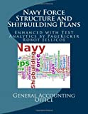Navy Force Structure and Shipbuilding Plans: Enhanced with Text Analysis by PageKicker Robot Jellicoe AI
