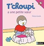 echange, troc  - T'choupi A une Petite Soeur