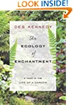 An Ecology of Enchantment: A Year in...