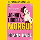 img - for Johnny Liddell's Morgue book / textbook / text book