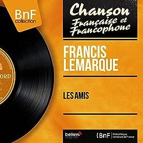 Les amis (feat. Franck Aussman et son orchestre) [Mono Version]