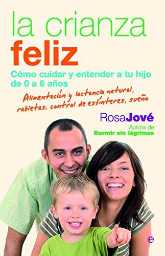 Portada del libro La crianza feliz de Rosa Mª Jove Montanyola