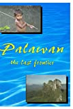 Palawan: The Last Frontier