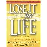 Lose It for Life ~ Stephen Arterburn
