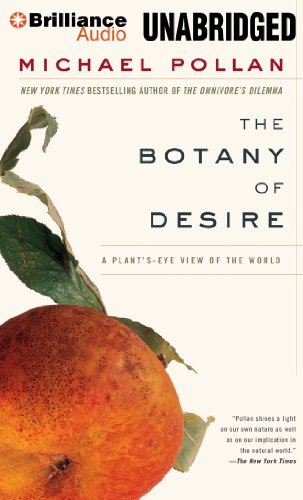 Pollan, Michael - The Botany of Desire