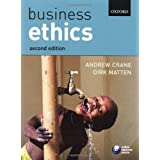 "Business Ethics: Managing Corporate, Citizenship and Sustainability in the Age of Globalzationvon ""Andrew Crane"""