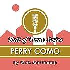 Perry Como Radio/TV von Wink Martindale Gesprochen von: Wink Martindale