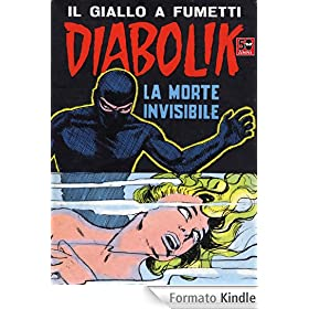 DIABOLIK (29): La morte invisibile
