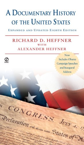 A Documentary History of the United States: Expanded...