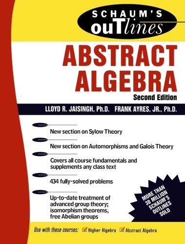 Schaum's Outline of Abstract Algebra (Schaum's Outlines) PDF