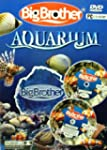 Big Brother Aquarium