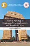 img - for Indo-U.S. Workshop on Challenges of Emerging Infections and Global Health Safety: Summary of a Workshop book / textbook / text book