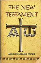 The New Testament Authorized Catholic…