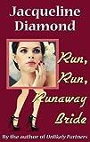 Run, Run, Runaway Bride