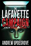 The Lafayette Campaign: A Tale of Deception and Elections (Frank Adversego Thrillers)