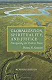 Globalization, Spirituality & Justice (Rev Ed) (Theology in Global Perspective) (Tgp-Theologoy of Global Perspective)