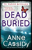 Dead and Buried (Murder Notebooks)