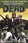 The Walking Dead Volume 19 TP: March...