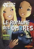 Kinra girls : Le royaume des ombres - Tome 8
