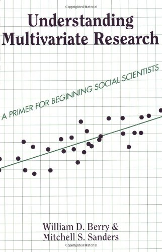 Understanding Multivariate Research: A Primer For Beginning Social Scientists (Essentials of Political Science)