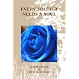 Every Soldier Needs A Soul ~ David Mcdonald