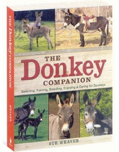 Donkey Care Book | The Donkey Companion | Enjoying & Caring for Donkeys