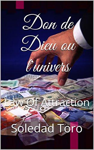 don-de-dieu-ou-lunivers-law-of-attraction
