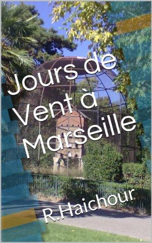 Couverture du livre Jours de Vent à Marseille