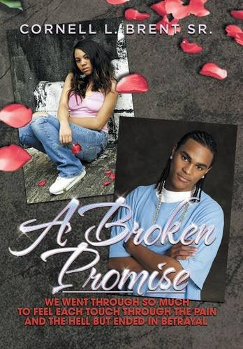 A Broken Promise: We went through so much To feel each touch Through the pain and the hell But ended in betrayal