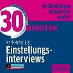 30 Minuten Einstellungsinterviews | Karl-Heinz List