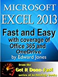 Microsoft Excel 2013: Fast and Easy (English Edition)