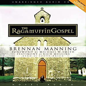 Ragamuffin Gospel Audiobook