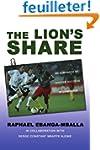 The Lion's Share: An Almanach of Socc...