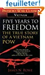 Five Years to Freedom: The True Story...