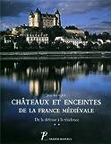 Châteaux et enceintes de la France médiévale.... La résidence - les éléments architecturaux, volume 2...