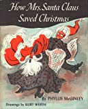 img - for How Mrs. Santa Claus saved Christmas book / textbook / text book