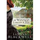 The Widow of Larkspur Inn (The Gresham Chronicles Book #1) ~ Lawana Blackwell