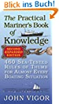 The Practical Mariner's Book of Knowl...