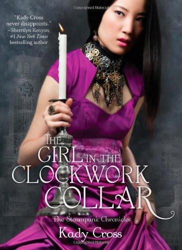 Cover of The Girl in the Clockwork Collar (The Steampunk Chronicles)
