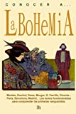 img - for Conocer a... La bohemia (Spanish Edition) book / textbook / text book