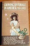 Growing Up Female in America (0440332699) by Merriam, Eve